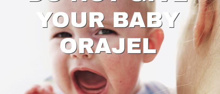 Sunnyvale Dentist - Baby and Orajel Dangers